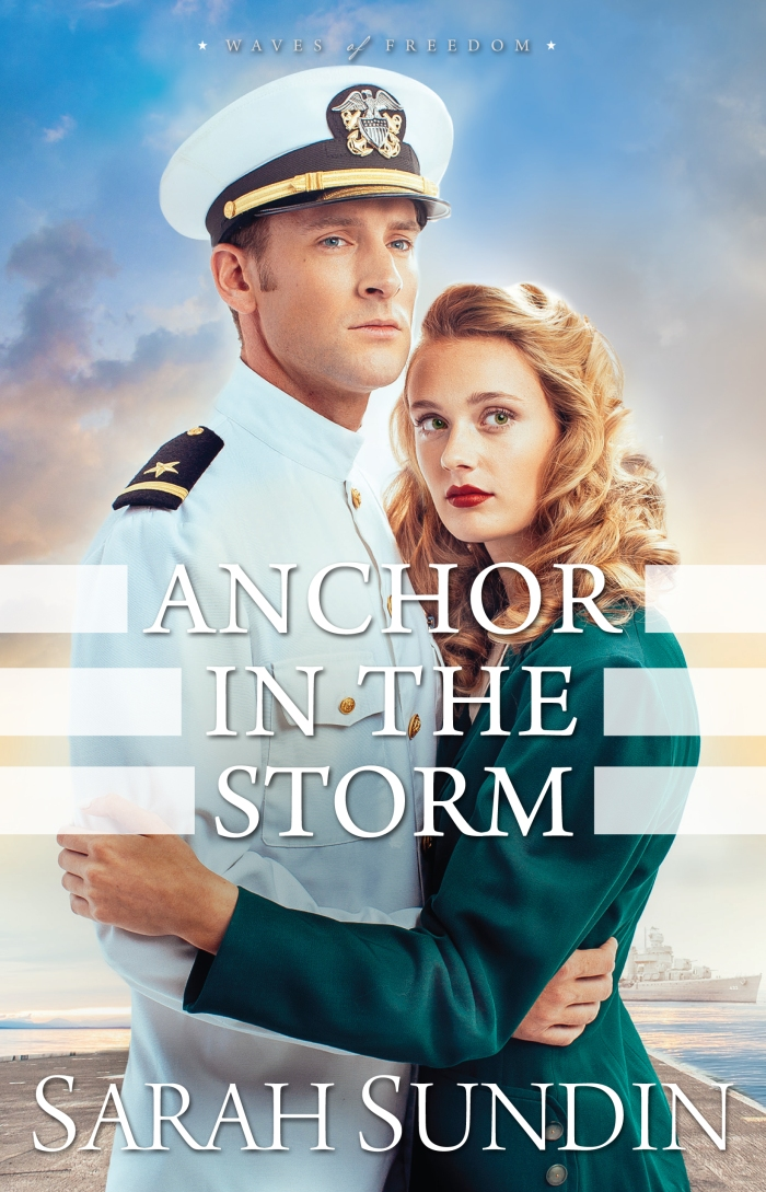 Anchor In the Storm by Sarah Sundin