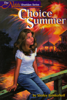 Choice Summer The Nikki Sheridan Series by Shirley Brinkerhoff